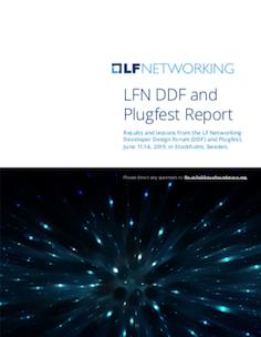 LFN DDF + Plugfest Report